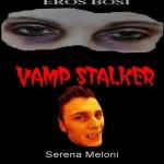 Vamp Stalker